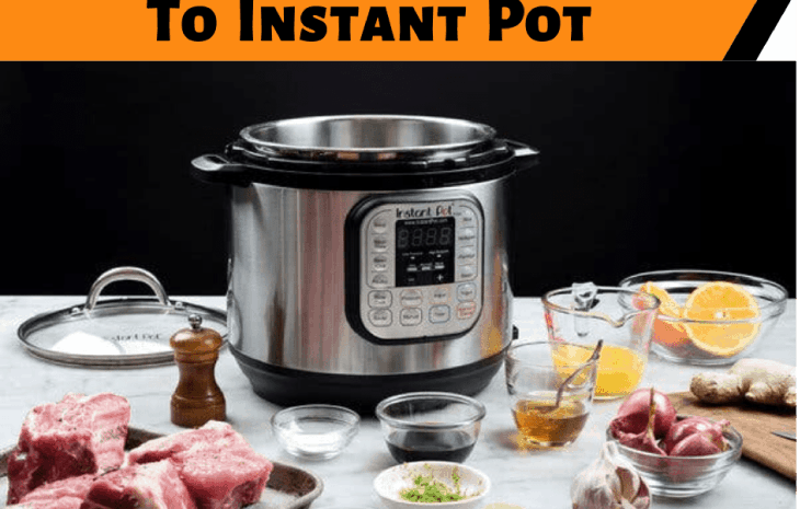 Converting Any Recipe To Instant Pot